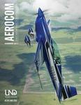 Aerocom: Summer 2017 by John D. Odegard School of Aerospace Sciences