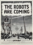 The Robots Are Coming Exhibition Poster by Clayton G. Bailey