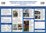 Invisible Armies: French Colonial Soldiers During World War I and Their Absence from History by Molly Anderson