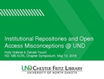 Institutional Repositories and Open Access Misconceptions at UND