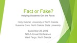 Fact or Fake? Helping Students Get The Facts by Holly Gabriel and Susanne Caro