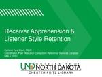 Receiver Apprehension & Listener Style Retention