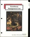 Enrollment Management Unit by Alice L. Hoffert