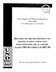 History of the Department of Physical Education and Wellness for the Academic Years 1983-84 Through 2007-08