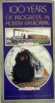 100 Years of Progress in Modern Railroading by Pennsylvania Railroad Publication