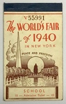 The World's Fair of 1940 in New York School Admission Ticket