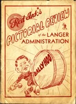 Red Ink's Pictorial Review of the Langer Administration, 1934 by Sam Clark and J. E. Melton