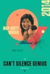 May-Britt Moser, Can't Silence Genius by Amanda Phingbodhipakkiya