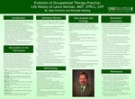 Evolution of Occupational Therapy Practice: Life History of Lance Norman, MOT, OTR/L, CHT by Jade Clement and Miranda Hosking