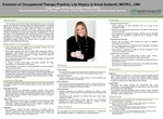 Evolution of Occupational Therapy Practice: Life History of Annie Schlecht, MOTR/L, CIMI by Paige Rieger and Jordyn Himley
