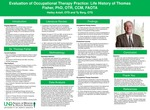 Evaluation of Occupational Therapy Practice: Life History of Thomas Fisher, PhD, OTR, CCM, FAOTA