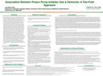 Association Between Proton Pump Inhibitor Use & Dementia: A Two-Fold Approach