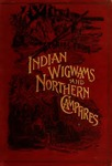 Stories from Indian Wigwams and Northern Campfires by Egerton Ryerson Young