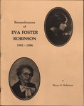Remembrances of Eva Foster Robinson: 1903-1984