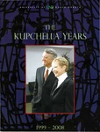 The Kupchella Years: 1999-2008 by University of North Dakota