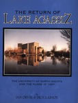 The Return of Lake Agassiz: The University of North Dakota and the Flood of 1997