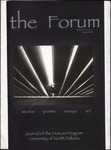 The Forum: Spring 2006 by Jeremy Bold, Mary Jo Titus, Sarah Walker, Nathan Leidholm, Connor Paulson, Jan Sher, Emily Hilleren, Medora Bouck, and April Sullivan