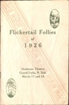 Flickertail Follies, 1926