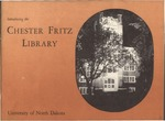 Introducing the Chester Fritz Library, 1961
